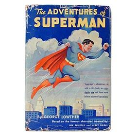 1942 The Adventures of Superman, Signed Hard Cover Book with Original Dust Jacket