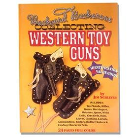 1996 Backyard Buckaroos; Collecting Western Toy Guns
