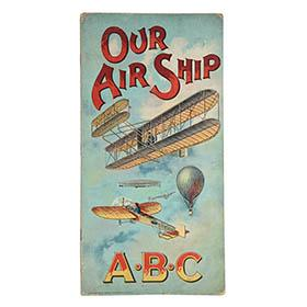 1912 Raphael Tuck & Sons, Our Air Ship, A°B°C 16pg. Alphabet Book